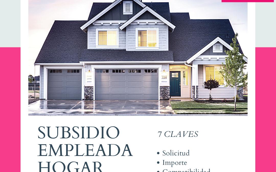 7 claves DEL SUBSIDIO DE EMPLEADA HOGAR POR COVID 19